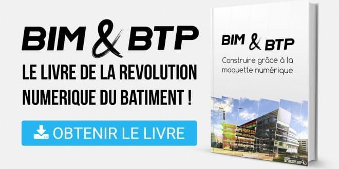 Le Livre «BIM & BTP / Construire grâce à la maquette numérique» est disponible !