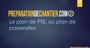 Le plan de PTE (ou plan de passerelles)